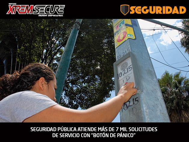 """SEGURIDAD PÚBLICA ATIENDE MÁS DE 7 MIL SOLICITUDES DE SERVICIO CON """"BOTÓN DE PÁNICO"""""""